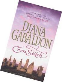 Cross Stitch    Diana Gabaldon