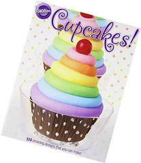 Cupcakes! : 320 Amazing Design S That You Can Make