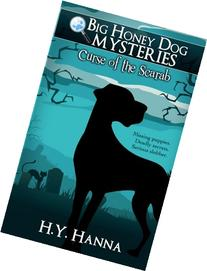 Big Honey Dog Mysteries #1: Curse of the Scarab