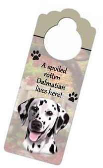 "Dalmatian Wood Sign ""A Spoiled Rotten Dalmatian Lives Here"""