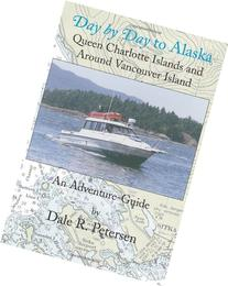Day by Day to Alaska: Queen Charlotte Islands and Around