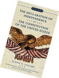 The Declaration of Independence and the Constitution of the