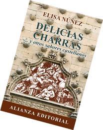 Delicias charras / Delicious Charras: ...y Otros Sabores
