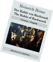 Der Rabbi von Bacherach / The Rabbi of Bacharach: German