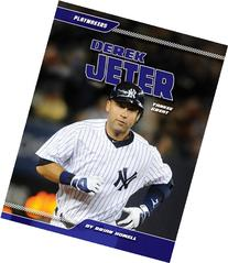 Derek Jeter: Yankee Great