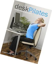 Desk Pilates: Living Pilates Every Day