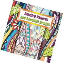 Detailed Patterns & Beautiful Designs Adult Coloring Book