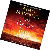The Devil?s Bag Man: A Novel