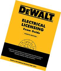 DEWALT Electrical Licensing Exam Guide: Based on the NEC