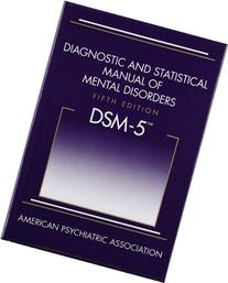 Diagnostic and Statistical Manual of Mental Disorders, Fifth