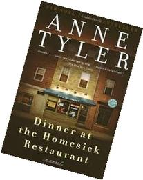 Dinner at the Homesick Restaurant Publisher: Ballantine