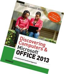 Discovering Computers Microsoft Office 2013 A Fundamental