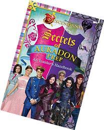 Disney Descendants: Secrets of Auradon Prep Insider's