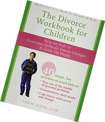 The Divorce Workbook for Children: Help for Kids to Overcome