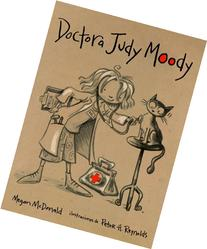 Doctora Judy Moody/judy Moody, M.d., the Doctor Is in