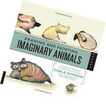 Drawing and Painting Imaginary Animals: A Mixed-Media