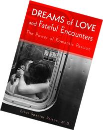 Dreams of Love and Fateful Encounters: The Power of Romantic