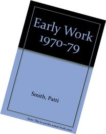 Early Work 1970-1979