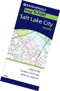 Rand McNally Easy to Fold! Salt Lake City Streets
