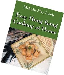 Easy Hong Kong Cooking at Home