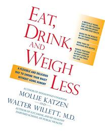Eat, Drink, and Weigh Less: A Flexible and Delicious Way to