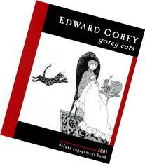 Edward Gorey Cats 2001 Calendar