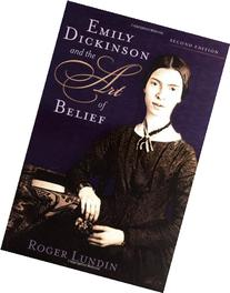 Emily Dickinson and Art of Belief