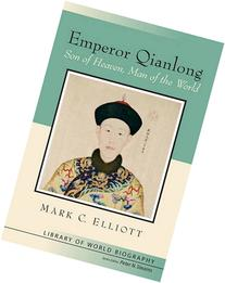 Emperor Qianlong: Son of Heaven, Man of the World