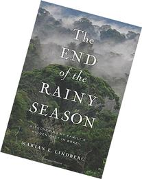 The End of the Rainy Season: Discovering My Family's Hidden