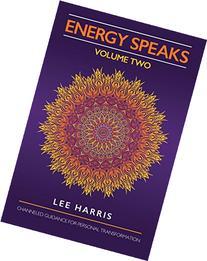 Energy Speaks - Volume Two