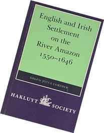 English and Irish Settlement on the River Amazon, 1550-1646