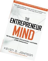 The Entrepreneur Mind: 100 Essential Beliefs,