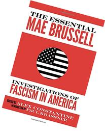 The Essential Mae Brussell: Investigations of Fascism in