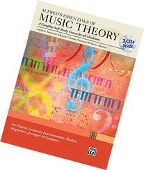 Alfred's Essentials of Music Theory: A Complete Self-Study