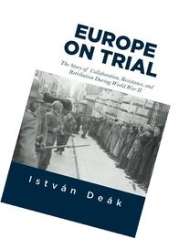 Europe on Trial: The Story of Collaboration, Resistance, and