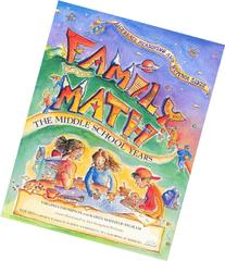 Family Math : The Middle School Years, Algebraic Reasoning