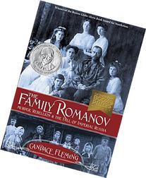 The Family Romanov: Murder, Rebellion, and the Fall of
