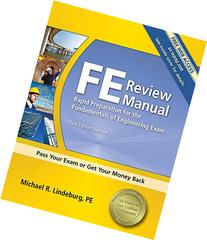 FE Review Manual: Rapid Preparation for the Fundamentals of