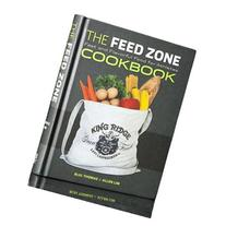 The Feed Zone Cookbook :  Fast and Flavorful Food for