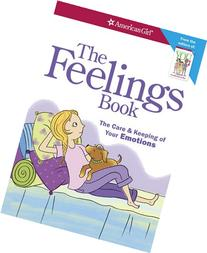 The Feelings Book : The Care and Keeping of Your Emotions