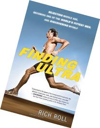 Finding Ultra: Rejecting Middle Age, Becoming One of the
