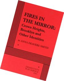 Fires in the Mirror Crown Heights, Brooklyn and Other