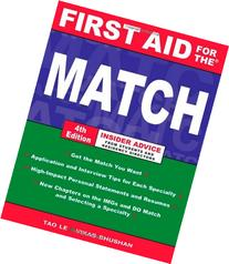 First Aid for the Match, Fourth Edition
