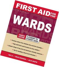 First Aid for The® Wards: Fourth Edition