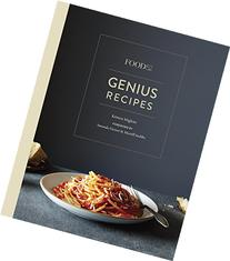 Food52 Genius Recipes: 100 Recipes That Will Change the Way