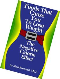 Foods That Cause You to Lose Weight: The Negative Calorie