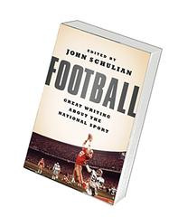 Football: Great Writing About the National Sport: A Special
