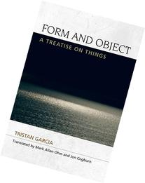 Form and Object: A Treatise on Things
