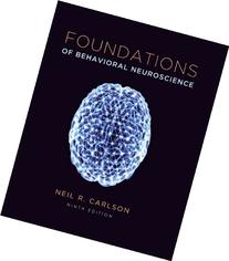 Foundations of Behavioral Neuroscience 9th Edition