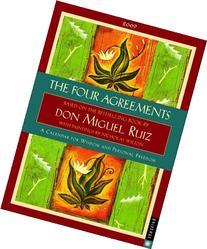 The Four Agreements: 2009 Engagement Calendar